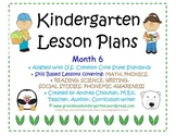 Kindergarten Lesson Plans - Month 6 - Common Core Aligned -GBK