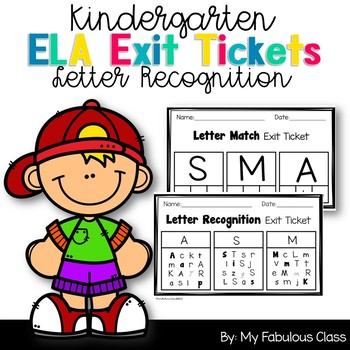Kindergarten Letter Recognition Exit Tickets