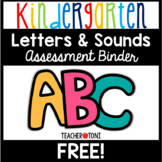 Kindergarten Letter & Sound Assessment Binder for Progress Monitoring