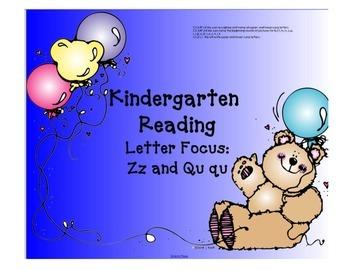 Kindergarten Letters:  Focus Qu and Zz