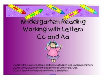 Kindergarten Letters:  Focus on Cc and Aa