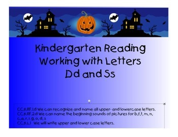 Kindergarten Letters:  Focus on Dd and Ss
