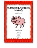 Kindergarten Leveled Books: Level A – B