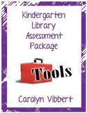 Kindergarten Library Assessment Tools