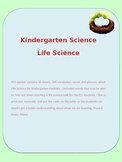Kindergarten Life Science Vocabulary Words with Pictures