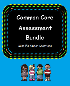 Common Core Assessment BUNDLE