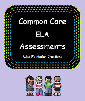 Common Core ELA Assessments