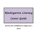 Kindergarten Literacy Center Guide