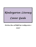Kindergarten Literacy Center Guide