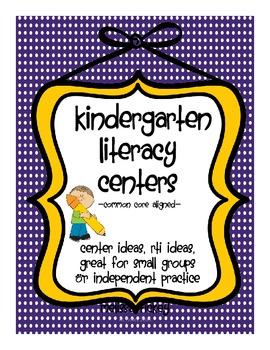 Kindergarten Centers {Common Core Aligned} {Literacy Focused}