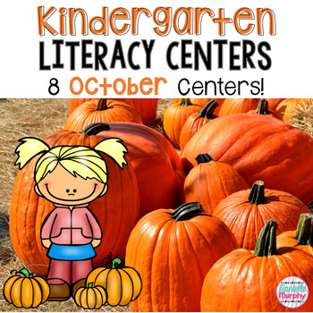 Literacy Centers October (Halloween/Fall)--Kindergarten