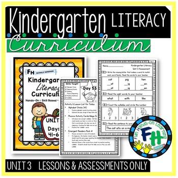 Kindergarten Literacy Curriculum UNIT 3 (Lessons & Assessment ONLY)
