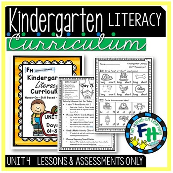 Kindergarten Literacy Curriculum UNIT 4 (Lessons & Assessment ONLY)