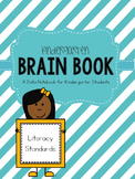 Kindergarten Literacy Data Notebook Brain Book