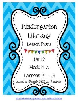 Literacy Lesson Plans for ReadyGEN Kindergarten Unit 2 A, Lessons 7-13