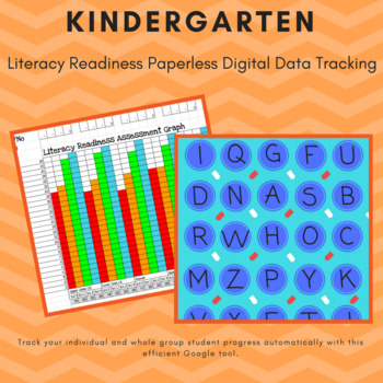 Kindergarten Literacy Readiness Assessment and Digital Data Tracker