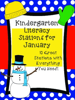 Kindergarten Literacy Stations for January (10 Engaging Stations!)