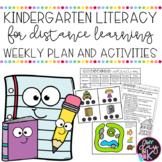 Kindergarten Literacy Weekly Plan and Activities | Distanc