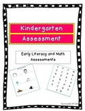 Kindergarten Literacy and Math Assessment