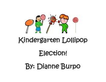 Kindergarten Lollipop Election