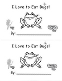 Kindergarten Love To Eat Bugs Frog Emergent Reader