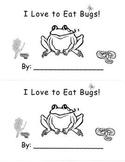 Kindergarten Love To Eat Bugs Frog Emergent Reader