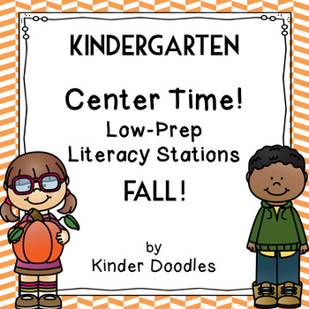 Kindergarten Low-Prep Literacy Stations for Fall
