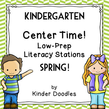 Kindergarten Low-Prep Literacy Stations for Spring