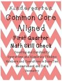Kindergarten MATH Common Core Aligned Skill Check FIRST QUARTER
