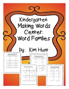 Kindergarten Making Words Center: short vowels and word families