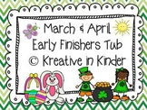 Kindergarten March & April Early Finishers Tub