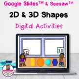 Kindergarten Math 2D & 3D Shapes Google Slides & Seesaw Di
