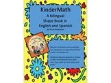Kindergarten Math, A Bilingual Shape Book in English and Spanish