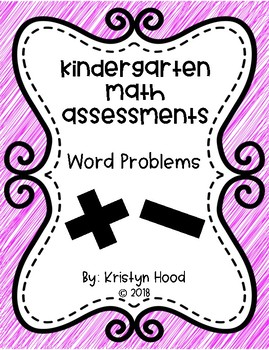 Kindergarten Math Assessments- Word Problems
