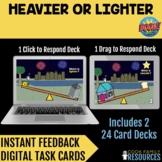 Kindergarten Math BOOM Cards™ - Heavier or Lighter