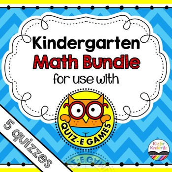 Kindergarten Math Bundle - for use with Quiz-E games