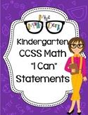 "Kindergarten Math CCSS ""I Can"" Statements"