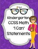 "Kindergarten Math CCSS ""I Can"" Statements"