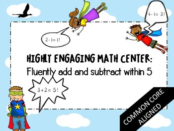 Kindergarten Math Center- Fluently adding and subtracting within 5- English