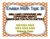 Kindergarten Math Centers (Envision Math Topic 16)