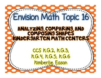 Kindergarten Math Centers (Envision Math Topic 16)