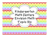 Kindergarten Math Centers: Envision Math Topic 6 Common Core Aligned