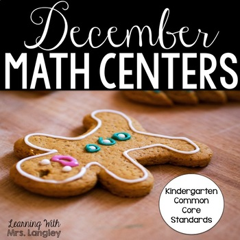Kindergarten Math Centers: Gingerbread Theme CCSS Aligned