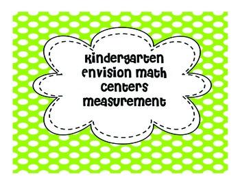 Kindergarten Math Centers: Measurement (Topic 12 Envision Math)