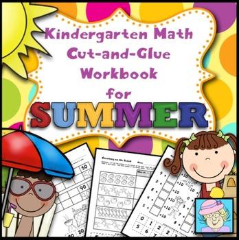 Kindergarten Math Common Core Cut-and-Glue Workbook:  Summ