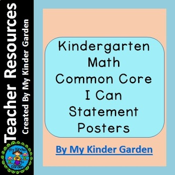 Kindergarten Math Common Core I Can Statement Posters