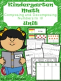 Kindergarten Math Unit ~ Composing and Decomposing Numbers to 10