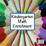 Kindergarten Math Enrichment
