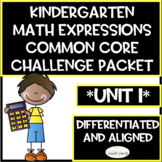 Kindergarten Math Expressions Common Core! Challenge Packet UNIT 1