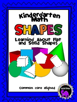 Kindergarten Math: Flat and Solid Shapes